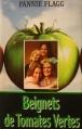 Couverture Beignets de tomates vertes Editions France Loisirs 1992