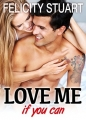 Couverture Love me if you can, tome 1 Editions Addictives 2014