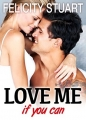 Couverture Love me if you can, tome 2 Editions Addictives 2014