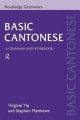 Couverture Basic Cantonese : A Grammar and Workbook Editions Routledge 1999