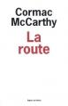Couverture La route Editions de l'Olivier (Littérature étrangère) 2008