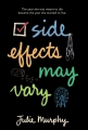 Couverture Side Effects May Vary Editions Balzer + Bray 2014