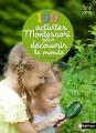 Couverture 100 activités Montessori pour découvrir le monde Editions Nathan 2014