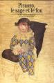 Couverture Picasso, le sage et le fou Editions Gallimard  (Découvertes) 2007