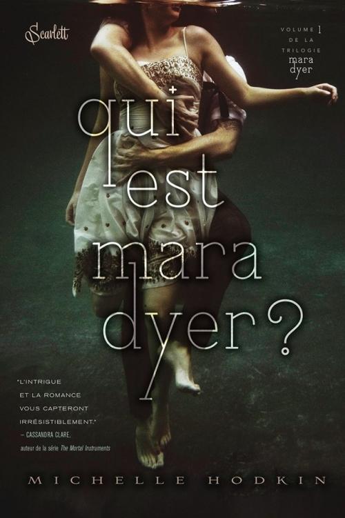 Couverture Mara Dyer, tome 1 : Qui est Mara Dyer ?