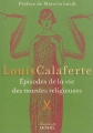 Couverture Épisodes de la vie des mantes religieuses Editions Denoël (Empreinte) 2014