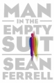 Couverture Man in the Empty Suit Editions SoHo Books 2013