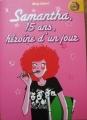 Couverture Samantha, 15 ans, héroïne d'un jour Editions France Loisirs 2005