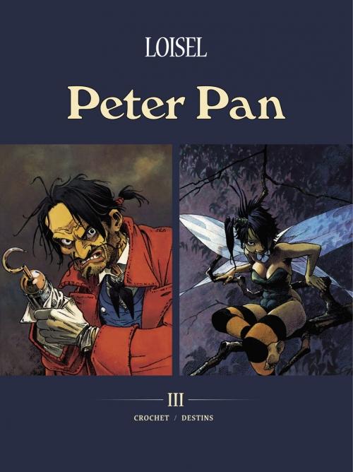 Couverture Peter Pan, tomes 05 et 06 : Crochet / Destins