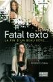 Couverture Fatal Texto Editions La Semaine 2014