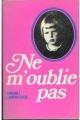 Couverture Ne m'oublie pas Editions France Loisirs 1980