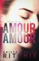 Couverture Amour Amour Editions Autoédité 2014