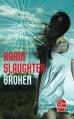 Couverture Broken Editions Le Livre de Poche (Thriller) 2014
