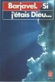 Couverture Si j'étais dieu... Editions Le Livre de Poche 1986