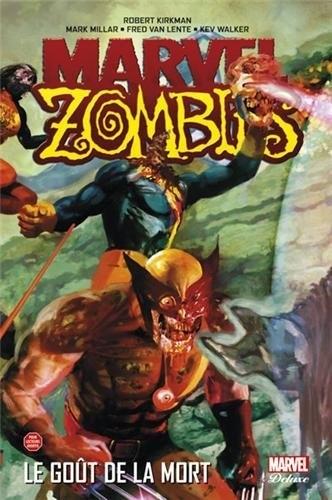 Couverture Marvel Zombies (4 tomes), tome 2 : Le goût de la mort