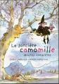 Couverture La sorcière Camomille : Oeuvres complètes Editions France Loisirs 1998