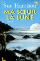 Couverture Ma soeur la lune Editions JC Lattès 1998