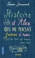 Couverture Histoire d'Alice, qui ne pensait jamais à rien (et de tous ses maris, plus un) Editions Pocket 2014