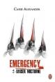 Couverture Emergency, tome 2 : Baiser nocturne Editions J'ai Lu (Darklight) 2014