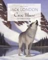 Couverture Croc-Blanc / Croc Blanc Editions Gründ (Lectures de toujours) 2009