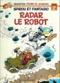 Couverture Spirou et Fantasio, hors série, tome 2 : Radar le robot Editions Dupuis 1976