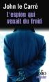 Couverture L'espion qui venait du froid Editions Folio  (Policier) 2013