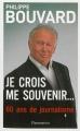 Couverture Je crois me souvenir... : 60 ans de journalisme Editions Flammarion 2013