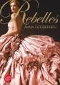 Couverture The Luxe, tome 1 : Rebelles Editions Le Livre de Poche (Jeunesse) 2014
