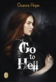 Couverture Go to Hell, tome 1 Editions J'ai Lu 2014