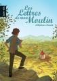 Couverture Lettres de mon moulin Editions Petit à petit 2008