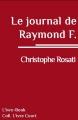 Couverture Le journal de Raymond F. Editions L'ivre-book 2014