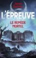 Couverture L'épreuve, tome 3 : Le remède mortel Editions 12-21 2014