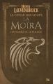 Couverture La moïra : Le cycle des loups, intégrale Editions Bragelonne 2013