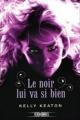 Couverture Gods & monsters, tome 1 : Le noir lui va si bien Editions Fleuve 2014