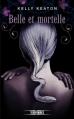 Couverture Gods & monsters, tome 2 : Belle et mortelle Editions Fleuve (Territoires) 2014