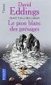 Couverture La Belgariade, tome 1 : Le Pion blanc des présages Editions Pocket (Fantasy) 2006