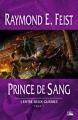 Couverture Les nouvelles chroniques de Krondor / L'entre-deux-guerres / Les Fils de Krondor, tome 1 : Prince de Sang Editions Bragelonne 2005