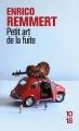 Couverture Petit art de la fuite Editions 10/18 2014