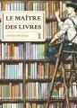 Couverture Le maître des livres, tome 01 Editions Komikku 2014
