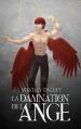Couverture Maux célestes, tome 1 : La Damnation de l'Ange Editions Autoédité 2014
