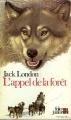 Couverture L'appel de la forêt / L'appel sauvage Editions Folio  (Junior) 1986