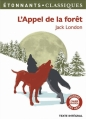 Couverture L'appel de la forêt / L'appel sauvage Editions Flammarion (GF - Etonnants classiques) 2013