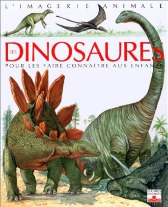 Couverture Les dinosaures : Pour les faire connaître aux enfants