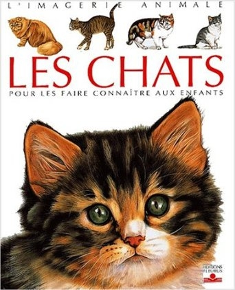 Couverture Les chats : Pour les faire connaître aux enfants