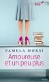 Couverture Amoureuse et un peu plus Editions Harlequin (FR) (Best sellers - Roman) 2014