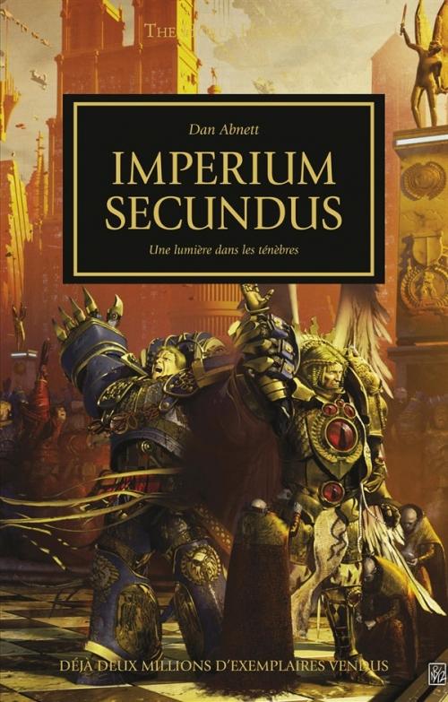 Couverture L'Hérésie d'Horus, tome 27 : Imperium Secundus