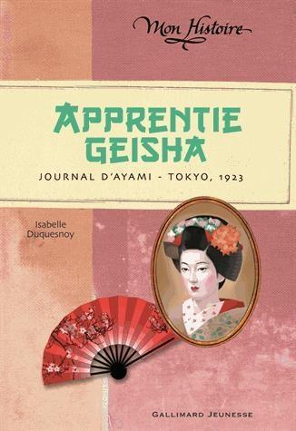 Couverture Apprentie Geisha : Journal d'Ayami - Tokyo, 1923