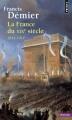 Couverture La France du XIXe siècle : 1814-1914 Editions Points (Histoire) 2014