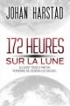 Couverture 172 heures sur la lune Editions France Loisirs 2014