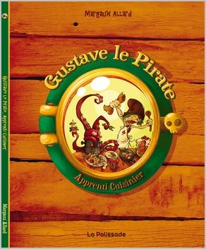 Couverture Gustave le Pirate : Apprenti cuisinier